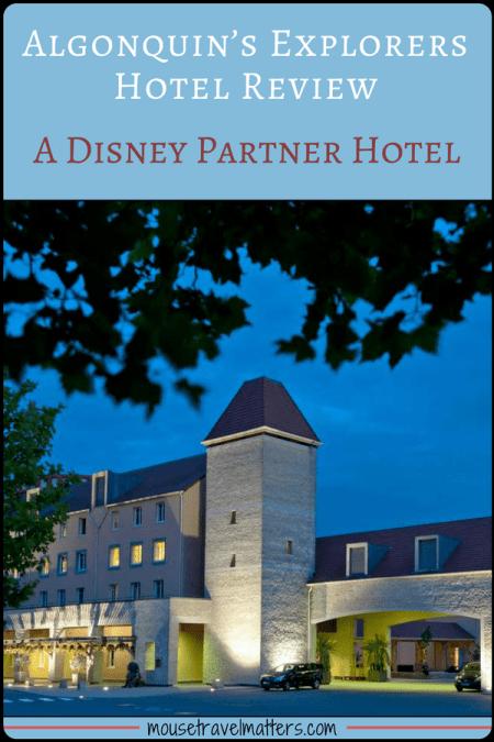 Algonquin Explorers Hotel review - Disneyland Paris Partner hotel. Off site