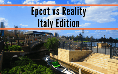 epcot vs reality - italy edition