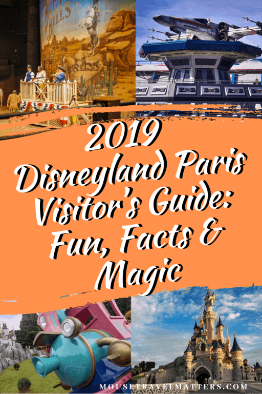 2019 Disneyland Paris Visitor's Guide: Fun, Facts & Magic