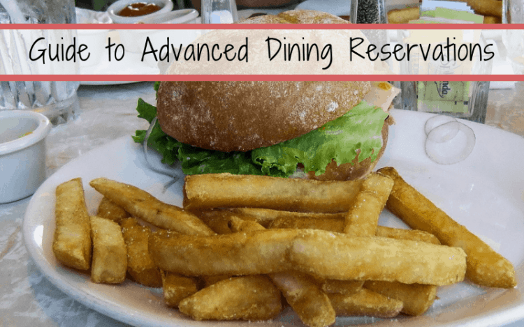 advanced dining reservations