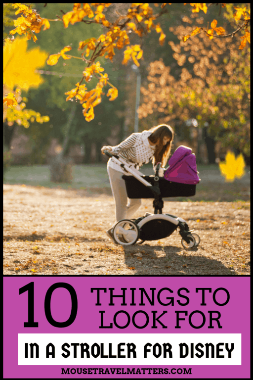 A stroller is a MUST have when traveling with little ones to Disney World or Disneyland. Having a stroller can make navigating through the Disney parks easier, especially as your child gets tired or cranky. These are the top 10 Things to Look for in a Stroller for Disney & Theme Parks
