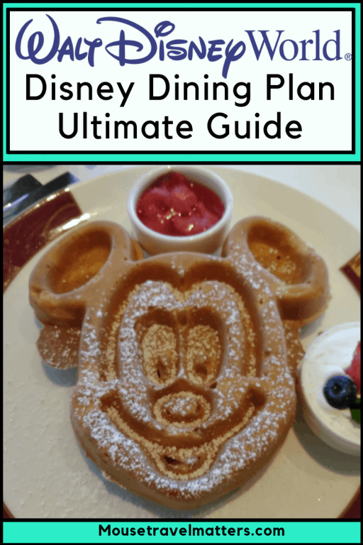 Disney Dining Plan Ultimate Guide