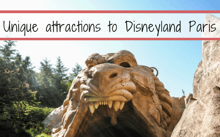 Unique attractions to DisneyLand Paris