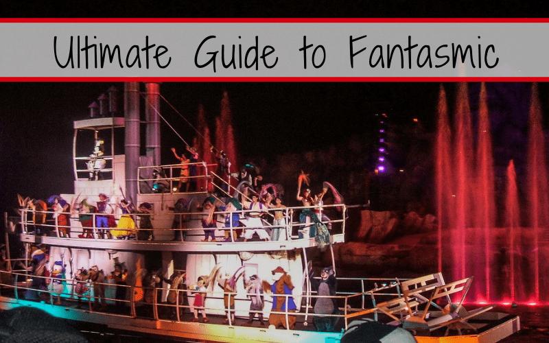 Ultimate Guide to Fantasmic