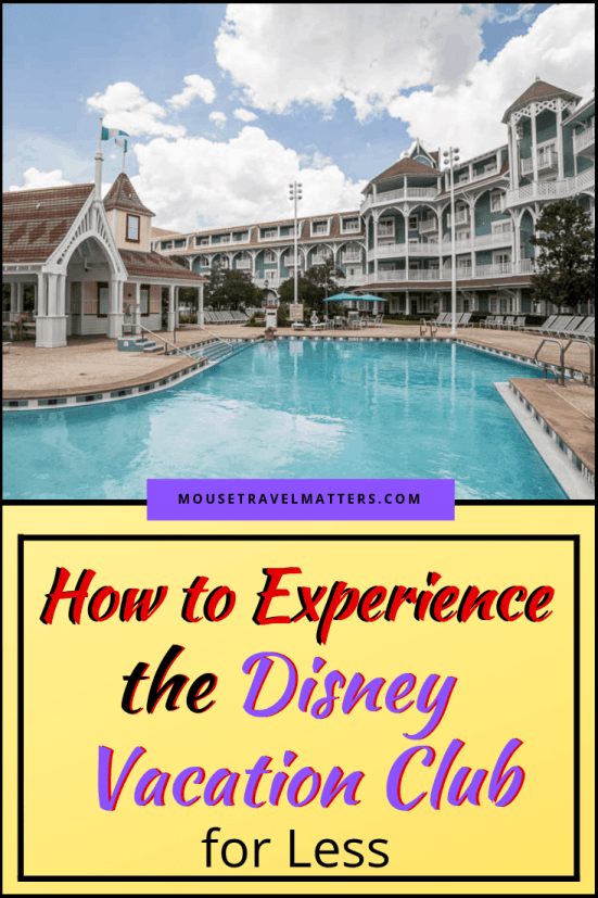 How to Experience the Disney Vacation Club for Less