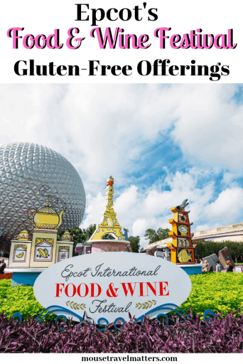 Gluten Free Food and Wine Review from the 2019 Epcot International Food and Wine Festival.