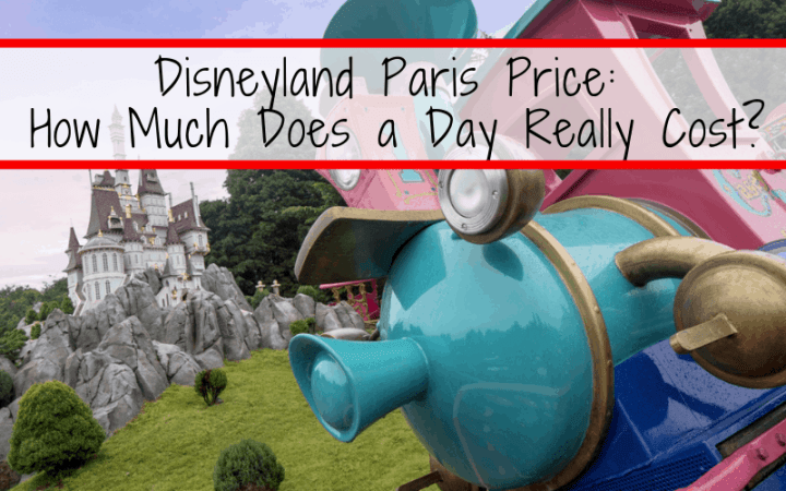 Disneyland Paris Price: The cost of your vacation isn't just about the flight and the hotel. Learn how to set a realistic Disneyland Paris budget