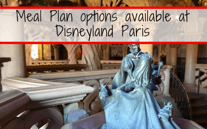 How to choose the perfect Disneyland Paris Meal Plan