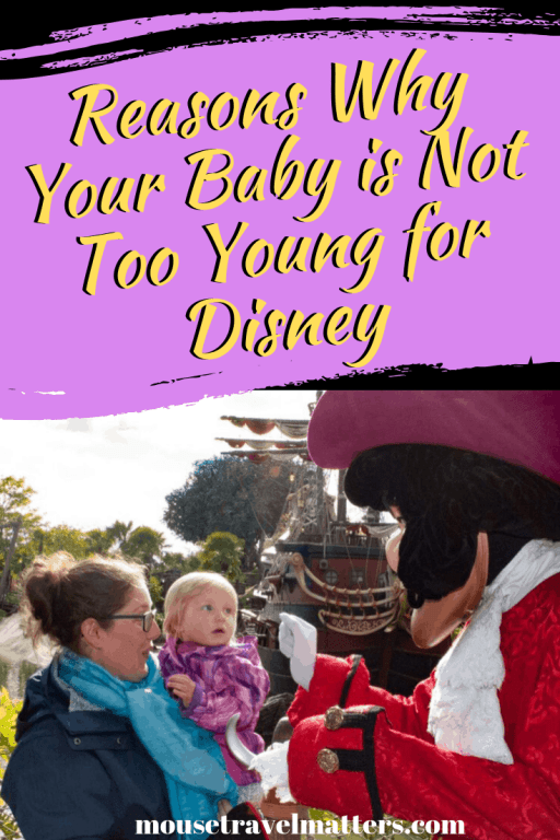 Reasons Why Your Baby is Not Too Young for Disney