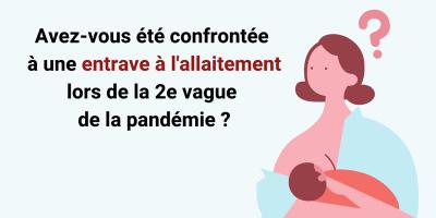 Enquête : allaitement et pandémie