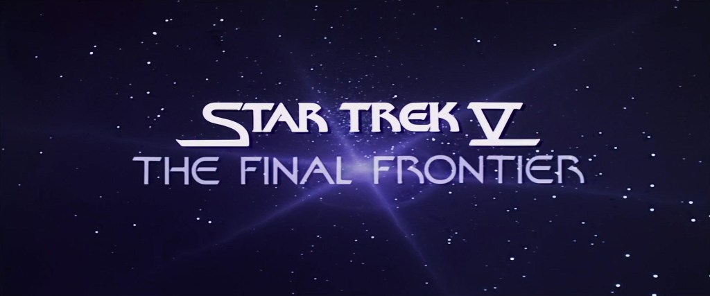 "screen cap of the title for Star Trek featuring ""Final Frontier"""