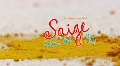 An American Girl: Saige Paints the Sky (2013)