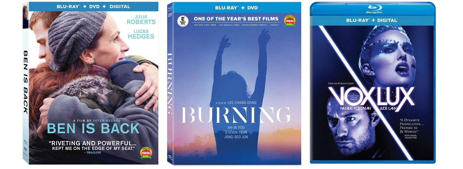 Ben is Back, The Burning and Vox Lux all come to Blu-ray this week.