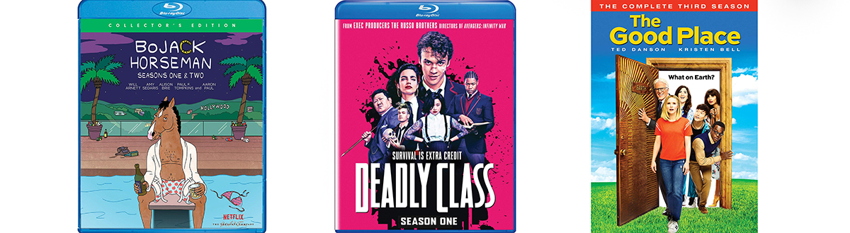 Bojack Horseman Deadly Class The and Good Place Season Three are all coming to DVD and Blu-Ray this week.