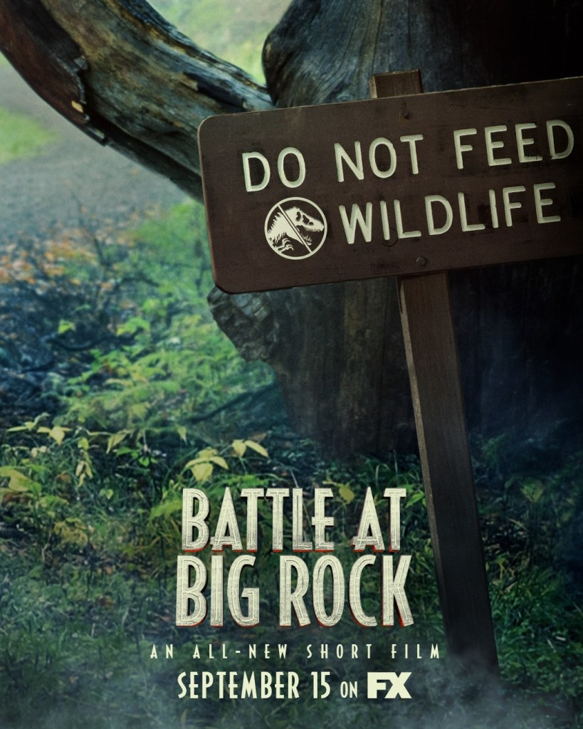 Check out the poster for thew new Jurassic World short film Battle at Big Rock.