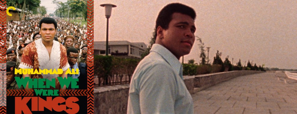 The Criterion Collection is adding the Muhammed Ali documentary When We Were Kings to its roster.