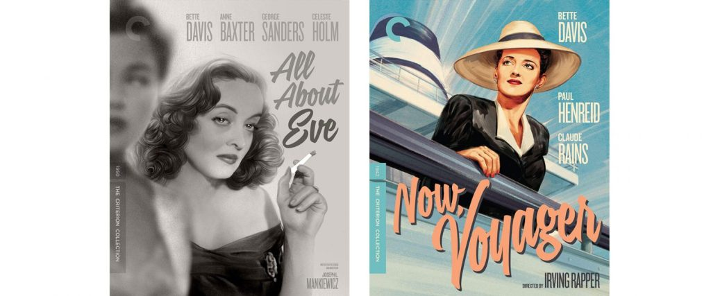 Two Bette Davis films, All About Eve and Now, Voyager, have joined the Criterion Collection.