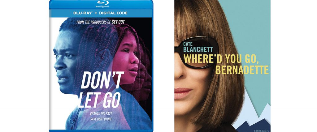Both Don't Go Let Go and Where Did You Go Bernadette hit Blu-ray and Dvd this week.