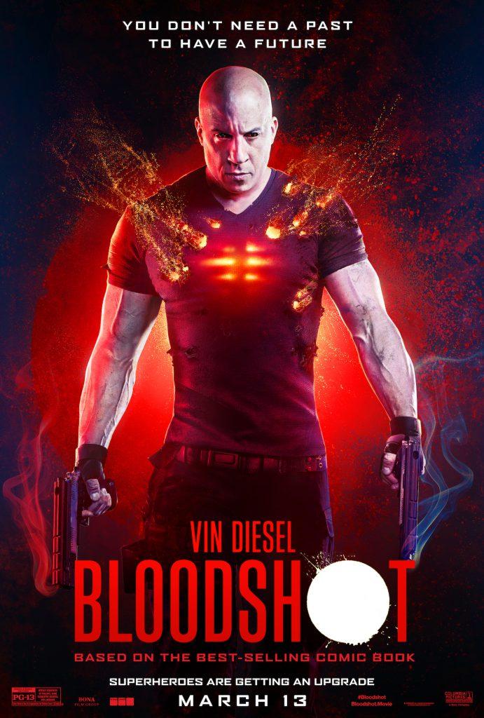 Vin Diesel is the Valiant comics hero on the Bloodshot movie poster.