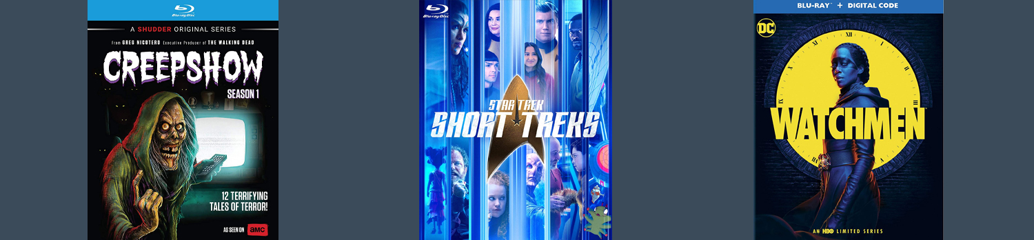 Star Trek Short Treks, Creepshow and Watchmen from HBO all come to DVD and Blu-ray this week.