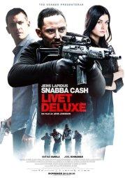 Snabba cash- Life Deluxe