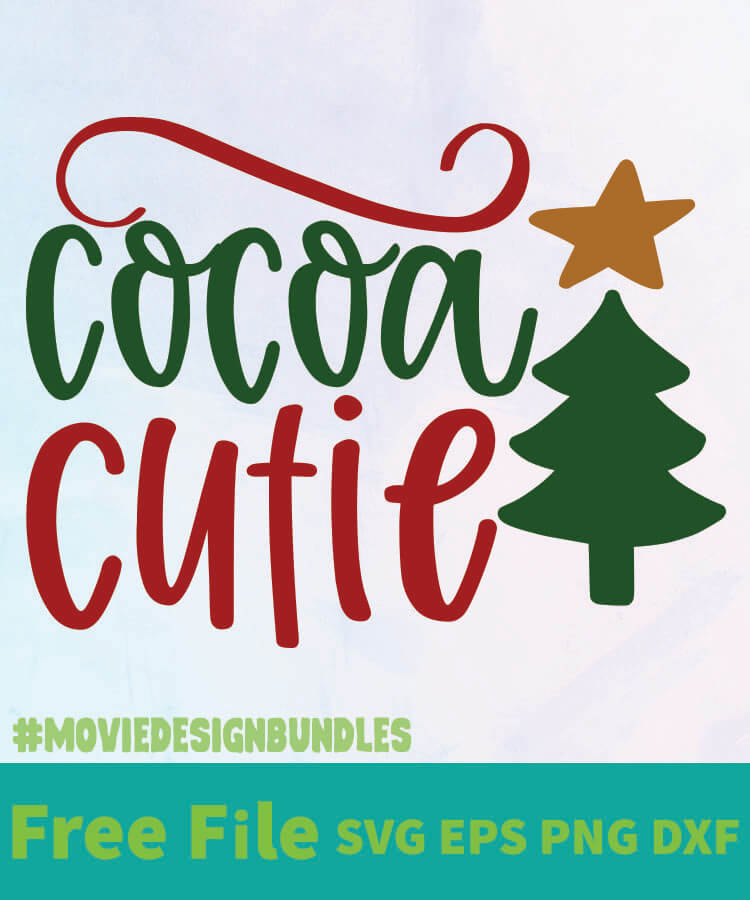 Download COCOA CUTIE 01 FREE DESIGNS SVG, ESP, PNG, DXF FOR CRICUT ...