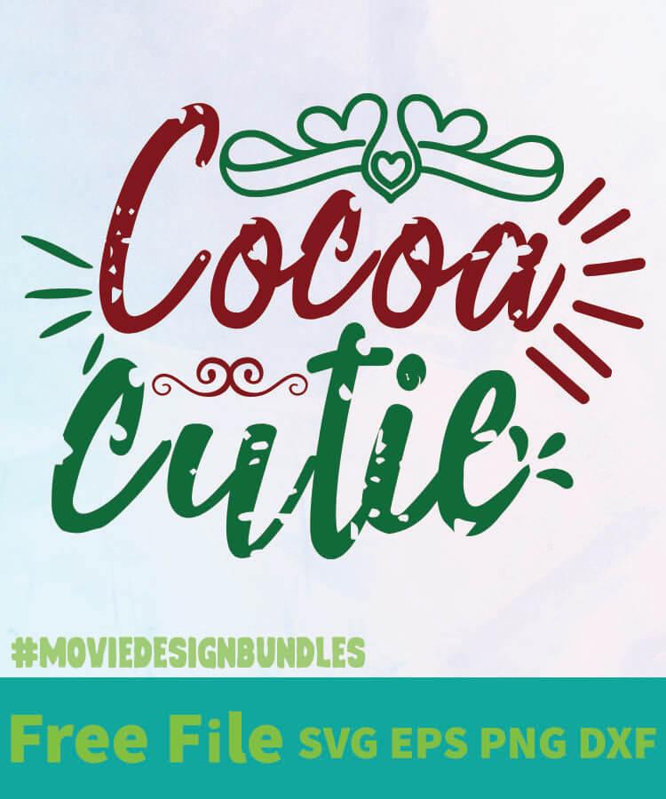 Download COCOA CUTIE FREE DESIGNS SVG, ESP, PNG, DXF FOR CRICUT ...