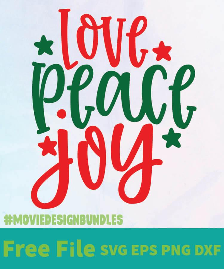 Download LOVE PEACE JOY FREE DESIGNS SVG, ESP, PNG, DXF FOR CRICUT ...
