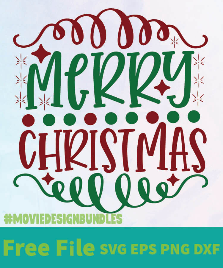 Download MERRY CHRISTMAS 2 01 FREE DESIGNS SVG, ESP, PNG, DXF FOR ...