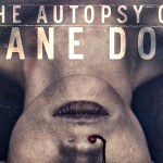 London Film Festival 2016: The Autopsy of Jane Doe