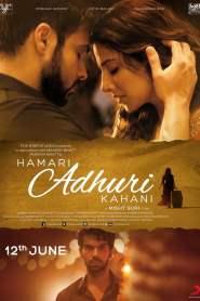 Hamari Adhuri Kahani 2015 -720p-1080p-Download-Gdrive