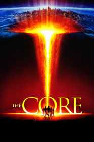 The Core 2003 -720p-1080p-Download-Gdrive