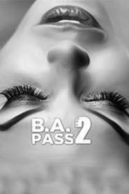 B. A. Pass 2 2017 -720p-1080p-Download-Gdrive