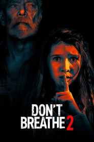 Don't Breathe 2 2021-720p-1080p-2160p-4K-Download-Gdrive-Watch Online
