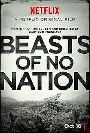 New To Netflix, Cary Fukunaga's, Beasts Of No Nation