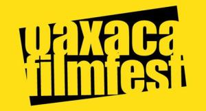 Oaxaca FilmFest To collaborate with Sundance Institute For 2016 Festival