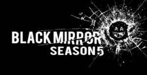 Black Mirror Season 5 has just been released on Netflix