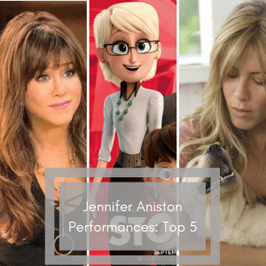 Jennifer Aniston Top 5 roles