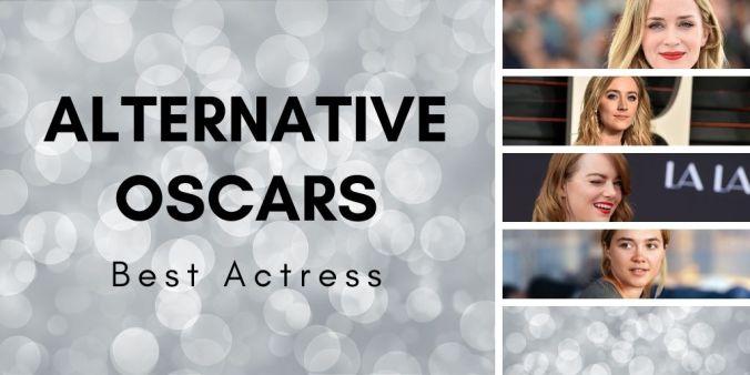 Best Actress Alternative Oscars