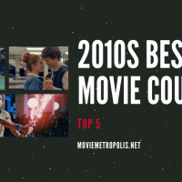 Best Film Couples of the 2010s: Top 5