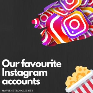 Our favourite movie Instagram accounts