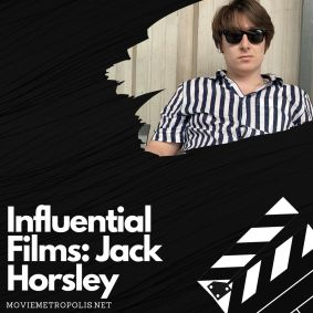 Jack Horsley influential films