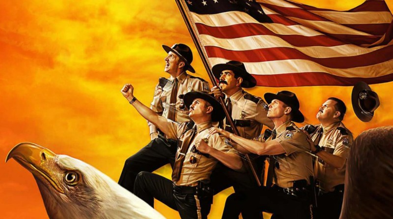 Super Troopers 2 Promises Classic Jokes With a New Spin Right Meow [NSFW]