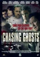 Chasing Ghosts - Blutige Spuren (2006)