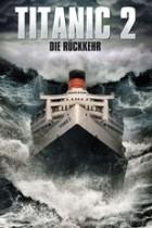 Titanic 2 - Die Rückkehr (2010)