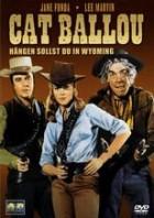 Cat Ballou - Hängen sollst du in Wyoming (1965)