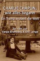 Charlie Chaplin wie alles begann - Ein Tramp erobert die Welt (2013)