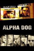 Alpha Dog - Tödliche Freundschaften (2007)