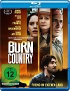 Burn Country - Fremd im eigenen Land (2016)