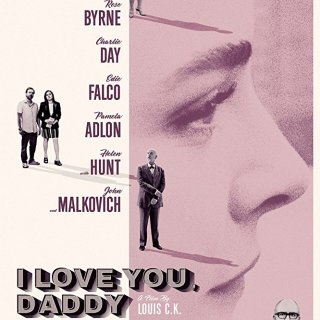 I Love You, Daddy 2017 Full Movie Download For Free